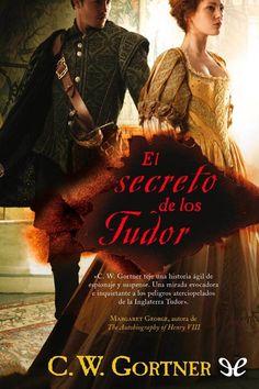El secreto de los Tudor - http://descargarepubgratis.com/book/el-secreto-de-los-tudor/