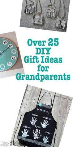 Over 25 DIY Gift Ideas for Grandparents ~ The time and effort put into one of these gifts will be a lasting memory for kids and grandparents both.