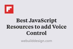 Best JavaScript Resources to add Voice Control http://flip.it/pc934