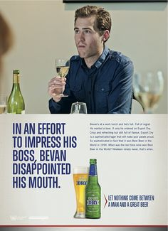 I find the most memorable copywriting is the stuff that makes me laugh. Good job, DB Export Beer.