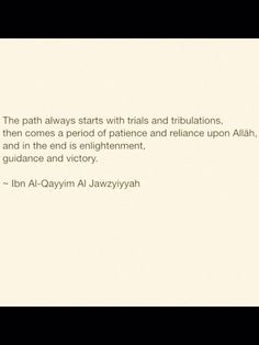 The path may be laden with trials, but the end will be victorious. #Islam #KeepGoing #Patience