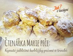 Čtenářka Marie peče_Kynuté jablečné koblížky pečené v troubě Cereal, French Toast, Dishes, Baking, Eat, Breakfast, Desserts, Food, Morning Coffee