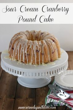 Sour Cream Cranberry Pound Cake from Served Up With Love-Moist and flavorful pound cake studded with fresh cranberries, orange zest, and topped with an orange glaze. The perfect Christmas dessert.