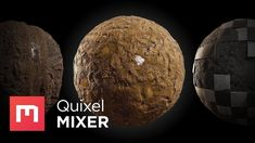 Quixel Mixer Workflow Primer