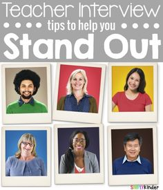 Tips to help you stand out during a teacher interview!