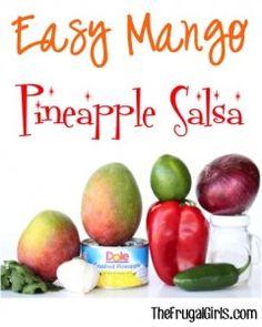 Easy Mango Pineapple Salsa Recipe - at TheFrugalGirls.com