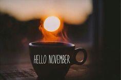 Hello November november hello november november quotes
