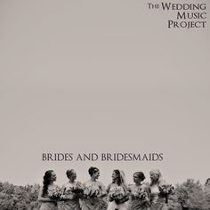 Wedding Processional Songs for Bride & Bridesmaids. 28 Great Wedding processional song choices - (actually 2 of them are our favorite wedding recessional songs).