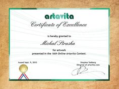 "As one of runner-ups awarded with ""Certificate of Excellence""  in 16th Artavita online competition in USA and also invited to promote during 2.-6.12.2015 in Miami Basel"
