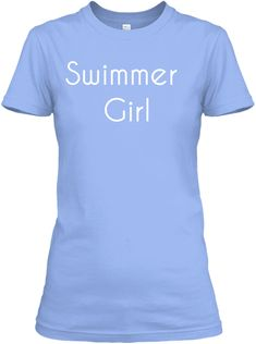 Swimmer   Girl Light Blue Women's T-Shirt Front