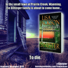 On sale today: SINISTER by #LisaJackson, #NancyBush, and #RosalindNoonan! A killer has been waiting for the Dillingers, but you don't have to wait any longer to find out what happens. #thrillers #books #KensingtonBooks  http://sites.kensingtonbooks.com/lisajackson/