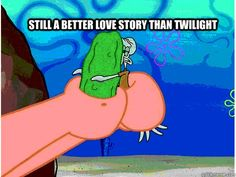 Squidward and the pickle, better love story than twilight even know twilight was very clear with its messsage Funny Spongebob Memes, Cartoon Memes, Funny Jokes, Hilarious, Watch Spongebob, Cartoons, Best Love Stories, Love Story, Twilight Pictures