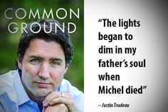 In an exclusive excerpt from his new book, Justin Trudeau writes about the 1998 avalanche death of his happy-go-lucky brother, Michel, and the devastating impact it had on their family. Never The Same, Toronto Star, Good People, Amazing People, Message Quotes, Chase Your Dreams, Justin Trudeau, Learning To Be, My Father