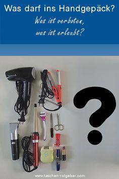 Rasierer, Föhn, Glätteisen, Kosmetik ... Was darf mit ins Handgepäck? Hair Dryer, Personal Care, Beauty, Shaving, Lipsticks, Tips And Tricks, Travel, Nail Scissors, Beleza
