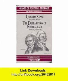 Common Sense The Declaration of Independence (9780938935018) George H. Smith, Thomas Paine, Thomas Jefferson, Ralph Childs, Craig Deitschmann, Bill Middleton , ISBN-10: 0938935011  , ISBN-13: 978-0938935018 ,  , tutorials , pdf , ebook , torrent , downloads , rapidshare , filesonic , hotfile , megaupload , fileserve