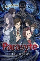 Parasyte the Maxim.  They finally made an anime out of one of my favorite manga series from 20 years ago.  *u*