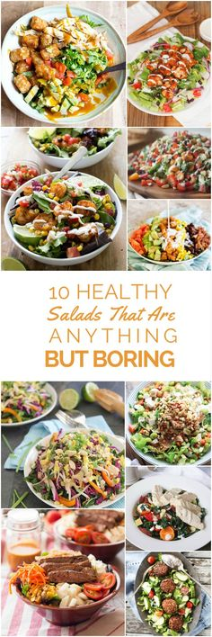 10 deliciously healthy salads that are big on flavor and anything but boring!