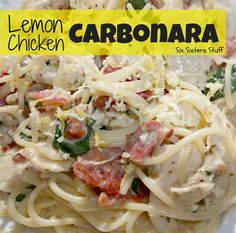 Easy Lemon Chicken Carbonara by sixsistersstuff.com. #chicken #recipe #lemon