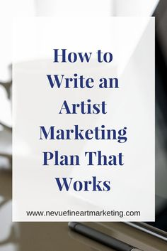 How to Write an Artist Marketing Plan That Works. Learn easy tips to help you write a marketing plan that will work. Start selling more art online. - Learn how I made it to in one months with e-commerce! Etsy Business, Craft Business, Business Advice, Business Planning, Creative Business, Online Business, Business Writing, Business Management, Time Management