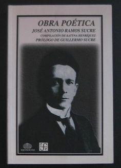 Obra Poética. José Antonio Ramos Sucre - $ 99.00