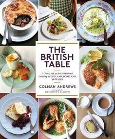 Top 10 traditional english recipes english recipes bun recipe the british table a new look at the traditional cooking of england scotland forumfinder Gallery