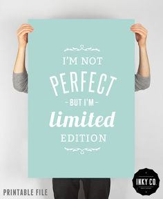Typographic Quote, Printable File, Vintage Retro Poster - I'm not perfect but i'm limited edition