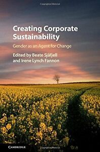 Buy Creating Corporate Sustainability: Gender as an Agent for Change by Beate Sjåfjell, Irene Lynch Fannon and Read this Book on Kobo's Free Apps. Discover Kobo's Vast Collection of Ebooks and Audiobooks Today - Over 4 Million Titles! Corporate Law, Library Books, Open Library, Save The Planet, Go Green, Sustainable Living, Thought Provoking, Climate Change, Books Online