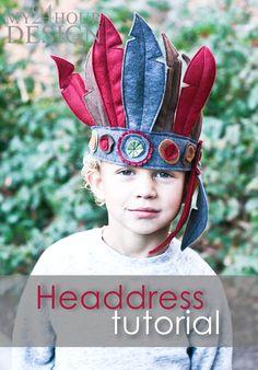 Make It: Indian Headdress - Free Pattern & Tutorial Dress Up Outfits, Dress Up Costumes, Diy Costumes, Halloween Costumes, Sewing Toys, Sewing Crafts, Sewing Projects, Sewing For Kids, Diy For Kids