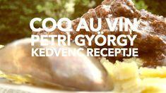Coq au vin - Petri György kedvenc receptje Beef, Food, Coq Au Vin, Meals, Yemek, Steak, Eten