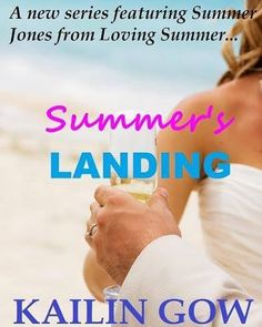 RELEASE BLITZ  Title: Summers Landing  Series: Loving Summer Spin-off  Author: Kailin Gow Club Genre: Contemporary Romance Release Date: September 19 2016  BLURB  Standalone New Novel from ALA Award-winning International Bestselling Author and TV Host Kailin Gow... Summer's Landing  Summer's Landing is a new series about a more mature Summer Jones who is now 28 and working as a surgeon in Los Angeles. She was engaged to her long-time love but now life is about to change with her fiance…