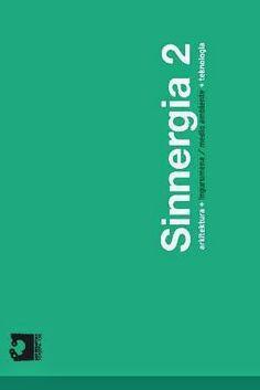 Sinnergia 2 : arkitektura + ingurumena - medio ambiente + tecnologia / [egileak = autores, Garikoitz Alkorta Miranda ... (et al.) ; lanen koordinazioa = coordinación trabajos, Raffaelina Loi y Olatz Irulegi] [s.n.], [S.l.] : 2009 166 p. : il., planos Ed. bilingüe en euskara y español ISBN 9788469266342 Arquitectura -- Aspecto del medio ambiente. Urbanismo -- Aspecto del medio ambiente. Sbc Aprendizaje A-72:504 SIN http://millennium.ehu.es/record=b1722780~S1*spi