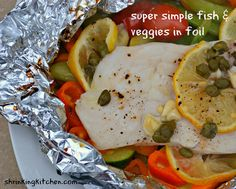 super simple fish & veggies in foil | Flickr - Photo Sharing!
