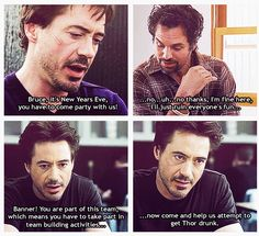 Bruce Banner and Tony Stark are science bros and need more screen time together. Plus I just hope that Thor left Mjölnir at home.