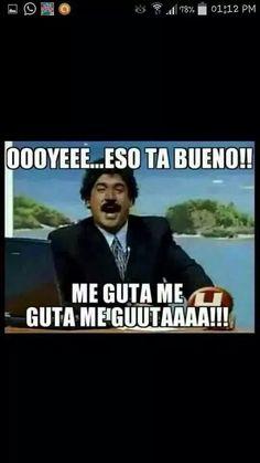Oyeee ...eso ta bueno!  | funny memes | boricua edition