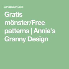 Gratis mönster/Free patterns   Annie's Granny Design