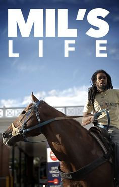"""Mil's Life"""" is the story of 26-year-old urban cowboy, Jamil ' Mil ' Pratis, and the symbiotic relationship formed between a man, his horse and, their urban experience.  Watch it now on HorseLifestyle.TV"""