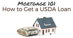 Mortgage 101: How to Get a USDA Loan