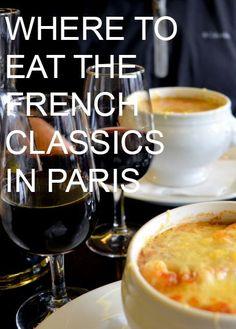 Where to Eat the French Classics in Paris French Classics by Natalie Parker Restaurants In Paris, French Restaurants, Oh Paris, I Love Paris, Beautiful Paris, Paris Style, Montmartre Paris, European Vacation, European Travel