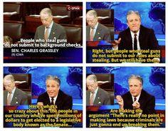 I love Jon Stewart. He's so right.