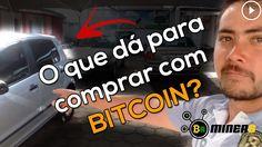 o que da pra comprar com Bitcoin ??? -                                           contato para triagem da consultoria personalizada . : consultor expecialista Luiz S. ( 21 972541689 )  pagar boletos com bitcoin: https://paguecombitcoin.com/ contato : contato@brasilminers.com 😉link para baixar o Minergate :... - https://www.axtudo.com/2017/06/27/o-que-da-pra-comprar-com-bitcoin/ - criptomoeda portuguesa, criptomoedas, criptomoedas mercado, criptomoedas news, criptomoedas o