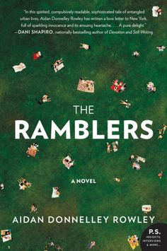 Satisfaction for Insatiable Readers: TLC Book Tours: THE RAMBLERS by Aidan Donnelley Rowley via William Morrow