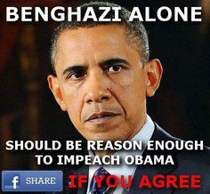 Yes, Benghazi Alone should be enough...and it wasn't even a middle of the night phone call..... Epic Fail!
