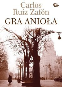 Gra anioła-Zafon Carlos Ruiz