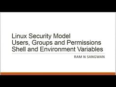 Linux Security Model and Configuring Linux Shell -Linux part 4