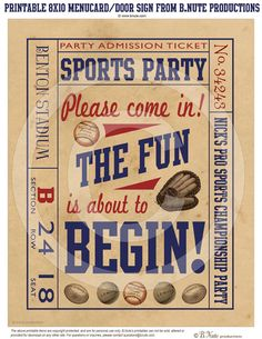 Vintage Sports Ticket Party Sign - 8x10 Printable Personalized Party Sign or Menu. $7.00, via Etsy.