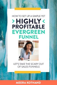 Overwhelmed  and confused at the thought of setting up your evergreen sales funnel? Here's  how to set-up your first profitable sales funnel in a week! In this post you'll  discover how to create a powerful evergreen sales funnel step by step so that  you can sell your courses on autopilot.