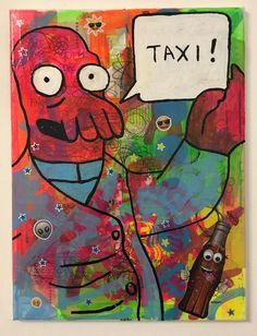 Call me a cab by Barrie J Davies 2020 University Of Wales, Brighton England, Fine Arts Degree, Human Condition, Free Stickers, Mixed Media Canvas, Art Paintings, Call Me, Psychedelic