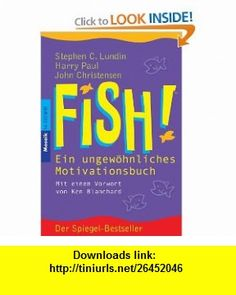 Fish! (9783458318279) Harry Paul , ISBN-10: 3458318275  , ISBN-13: 978-3458318279 , ASIN: 3442163757 , tutorials , pdf , ebook , torrent , downloads , rapidshare , filesonic , hotfile , megaupload , fileserve