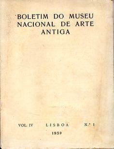 Boletim do Museu Nacional de Arte Antiga – Vol. IV – N.º 1 (1959) | Vitantiqua