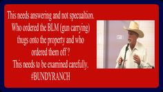 Why aren't we asking these questions about the Bundy Ranch? ~Allen West Republic #BUNDYRANCH